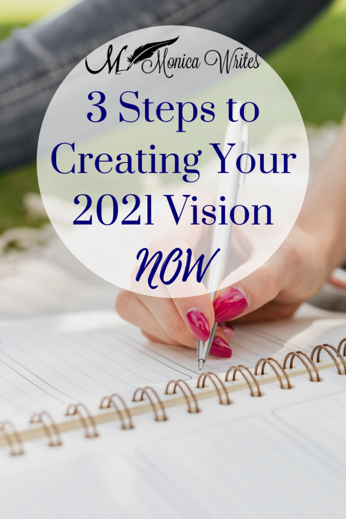 3 Steps to Creating Your 2021 Vision