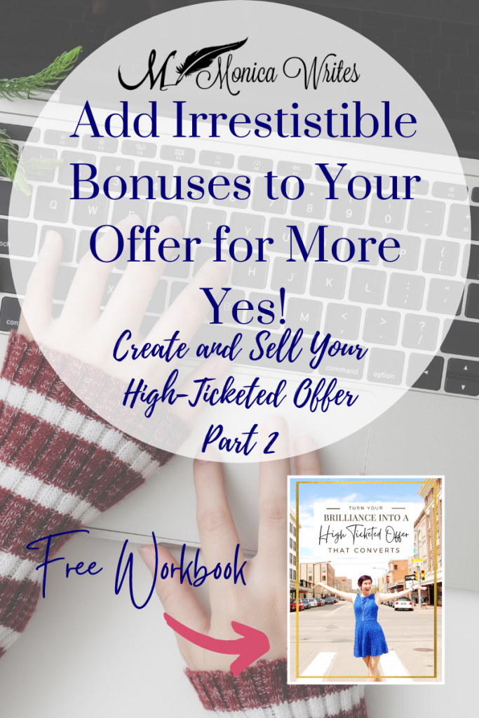 add irresistible bonuses