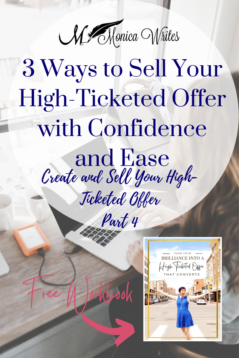 3 ways to sell your high-ticket offer