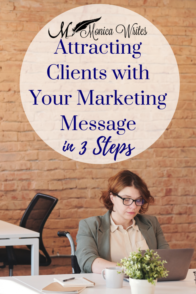 Attracting clients with your marketing message